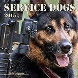 Service Dogs 2015: 16-Month Calendar September 2014 through December 2015