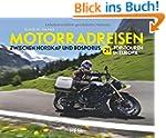 Motorradreisen: Zwischen Nordkap und...
