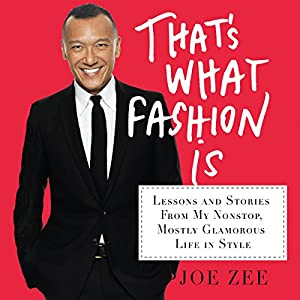 That's What Fashion Is Audiobook
