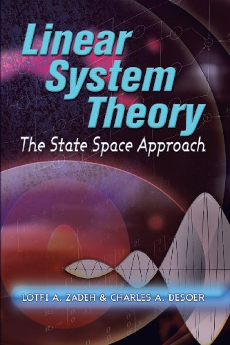 Linear System Theory: The State Space Approach (Dover Civil And Mechanical Engineering)