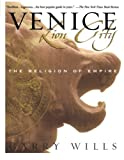 Venice: Lion City: The Religion of Empire (0671047647) by Wills, Garry