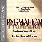 Pygmalion Hörspiel von George Bernard Shaw Gesprochen von: Shannon Cochran, Nicholas Pennell,  full cast