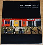 Jean Dubuffet 1943 - 1963 Paintings, Sculptures Assemblages