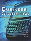 The Practice of Business Statistics:  Using Data for Decisions (Book & CD)Practice of Business Statistics -Text Only 2ND EDITION