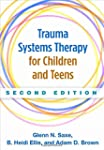 Trauma Systems Therapy for Children a...