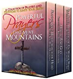 img - for Powerful Prayers That Move Mountains: A Collection of Prayers and Devotions to Ignite Your Faith book / textbook / text book
