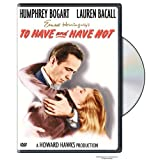 To Have & Have Notby Humphrey Bogart