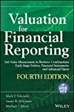 Valuation for Financial Reporting: Fair Value Measurement in Business Combinatio...