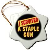 3dRose orn_117697_1 I Survived a Staple Gun Survival Pride and Humor Design Snowflake Porcelain Ornament, 3-Inch