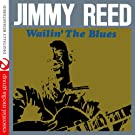 Wailin' The Blues (Digitally Remastered)