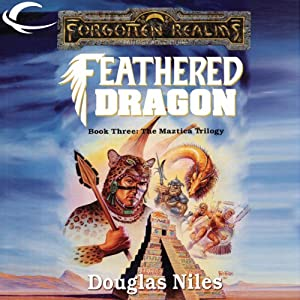 Feathered Dragon: Forgotten Realms: Maztica Trilogy, Book 3 | [Douglas Niles]