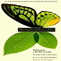 Thriving Beyond Sustainability: Pathways to a Resilient Society (       UNABRIDGED) by Andres R. Edwards Narrated by Dave Adams