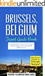 Brussels Travel Guide: Brussels, Belg...