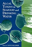 img - for Algal Toxins in Seafood and Drinking Water book / textbook / text book