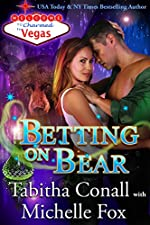 Betting on Bear (Charmed in Vegas Book 6)