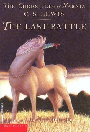 The Chronicles of Narnia: The Last Battle by C.S Lewis