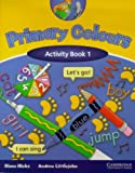 Primary Colours 1 Activity book
