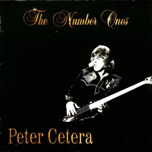 Peter Cetera - Number Ones - Zortam Music