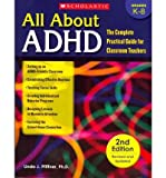 img - for [ [ [ All about ADHD: The Complete Practical Guide for Classroom Teachers (Revised, Updated)[ ALL ABOUT ADHD: THE COMPLETE PRACTICAL GUIDE FOR CLASSROOM TEACHERS (REVISED, UPDATED) ] By Pfiffner, Linda Jo ( Author )Jul-01-2011 Paperback book / textbook / text book