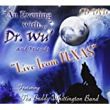 "Evening With...Live from Texasvon ""Dr. Wu' & Friends"""
