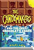 img - for The Candymakers and the Great Chocolate Chase book / textbook / text book