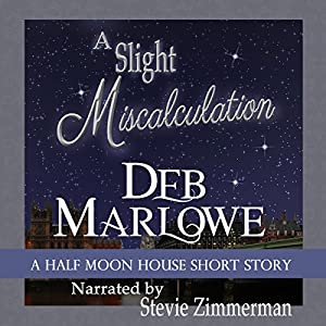 A Slight Miscalculation: A Half Moon House Short Story Audiobook
