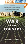 The War in the Country: How the Fight...