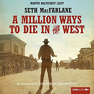A Million Ways to Die in the West Hörbuch