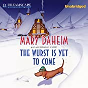 The Wurst Is Yet to Come: A Bed-and-Breakfast Mystery, Book 27 | Mary Daheim
