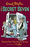 Enid Blyton Secret Seven: 10: Puzzle For The Secret Seven