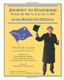 Journey to Statehood - Alaska Becomes Our 49th State