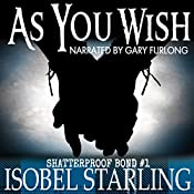 As You Wish: Shatterproof Bond, Book 1 | Isobel Starling