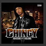 Success & Failure Chingy