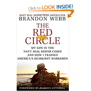 The Red Circle: My Life in the Navy SEAL Sniper Corps and How I Trained America's Deadliest Marksmen [Hardcover]