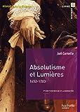 Absolutismes et Lumières 1652-1783