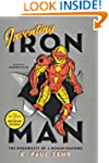 Inventing Iron Man: The Possibility o...