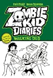 img - for Zombie Kid Diaries Volume 3: Walking Dad book / textbook / text book