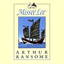 Missee Lee: Swallows and Amazons Series (       UNABRIDGED) by Arthur Ransome Narrated by Alison Larkin