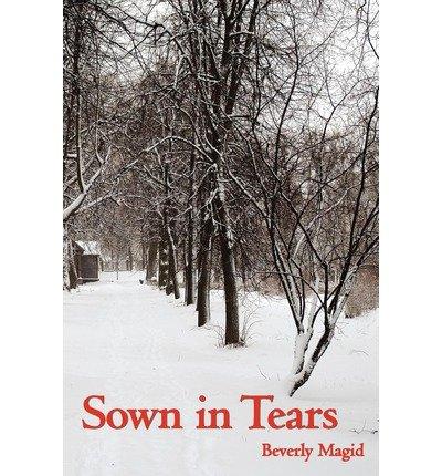 magid-beverly-sown-in-tears-sown-in-tears-sep-2012-paperback-