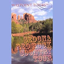 Sedona Tour  by Waypoint Tours Narrated by Janet Ault, Mark Andrews