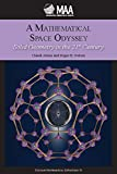 img - for A Mathematical Space Odyssey: Solid Geometry in the 21st Century book / textbook / text book