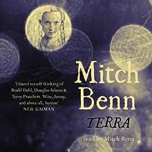 Terra (       UNABRIDGED) by Mitch Benn Narrated by Mitch Benn