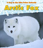 Arctic Fox (Heinemann Read and Learn)