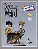Penny Arcade Volume 4: Birds Are Weird