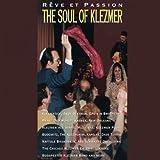 Rêve et Passion (The Soul of Klezmatics)