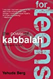 The Power of Kabbalah for Teens (Technology for the Soul)