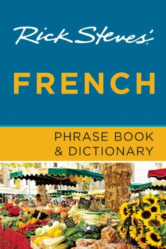 Rick Steves' French Phrase Book & Dictionary PDF