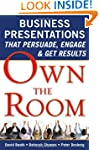 Own the Room: Business Presentations...