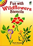 Fun with Wildflowers Stencils (Dover Stencils)