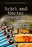 Brick and Mortar Research (Materials Science and Technologies: Engineering Tools, Techniques and Tables)